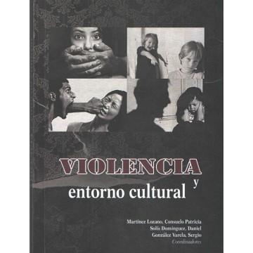 Violencia y entorno cultural