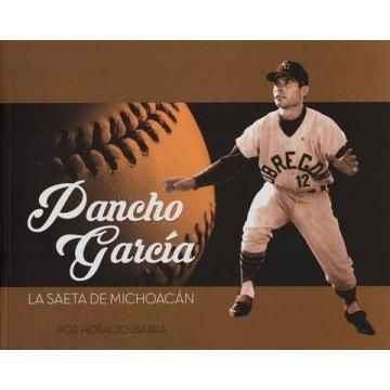 Pancho Garcia, La Saeta...
