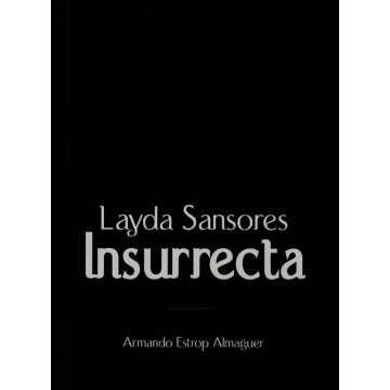Layda Sansores: Insurrecta