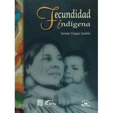 La fecundidad indígena en...
