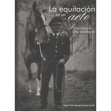 La equitación es un arte....