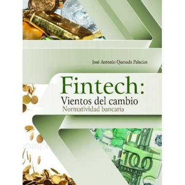 Fintech: Vientos de cambio....