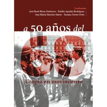 A 50 años del 69. Utopía en...