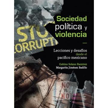 Sociedad, política y violencia